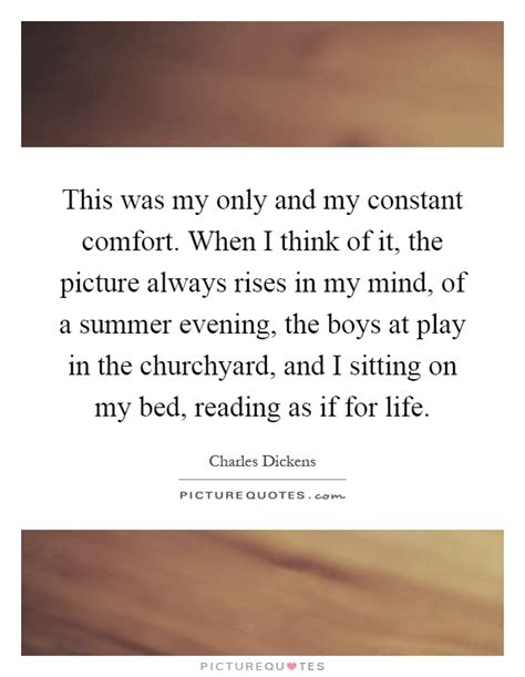 my only comfort summer evening quotes sayings summer evening picture
