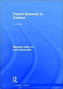 french grammar in context french grammar in context languages in context french