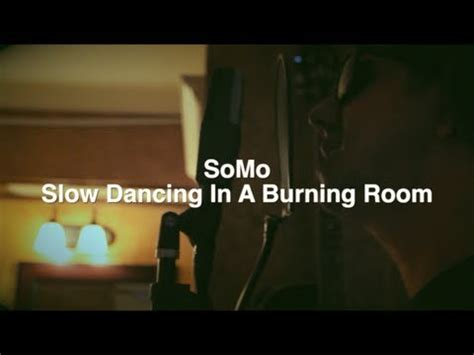 mayer in a burning room rendition by