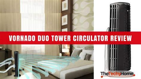 vornado tower fan review vornado duo tower circulator review the techyhome
