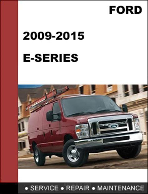 download car manuals 2009 ford e250 user handbook service manual 2012 ford e250 dispatch workshop manuals 2012 ford transit connect electrical