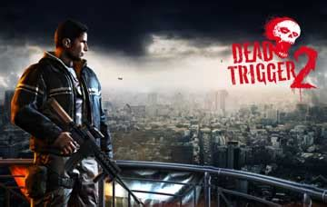 dead trigger 2 apk easy backup app restore apk 4 7 version 5 5 2016