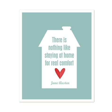 there is nothing like staying at home for real comfort items similar to jane austen quote modern typography art