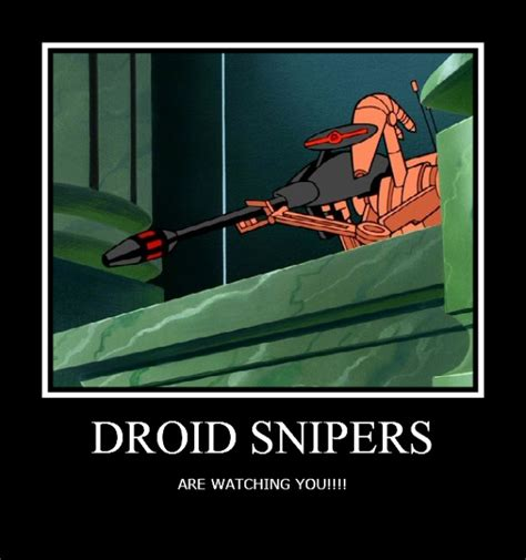 Droid Meme - droid snipers by starwarsclub123 on deviantart