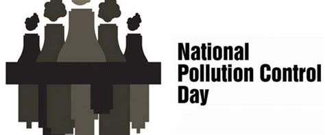 National Mba Day by Why National Pollution Day Is Celebrated