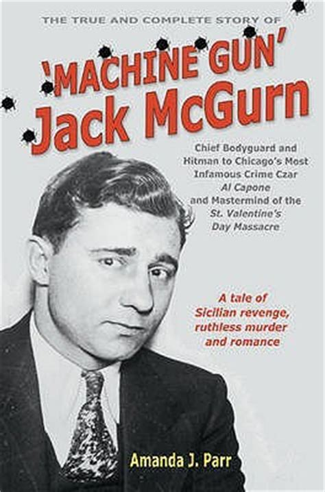 george machine gun the complete story of his books the true and complete story of machine gun mcgurn