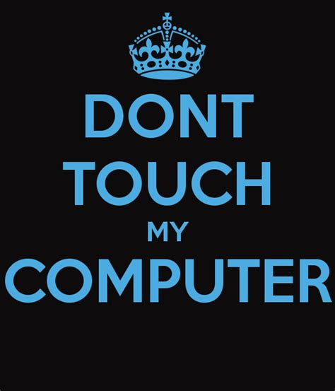 wallpaper dont touch my handphone wallpapers for my computer screen wallpapersafari