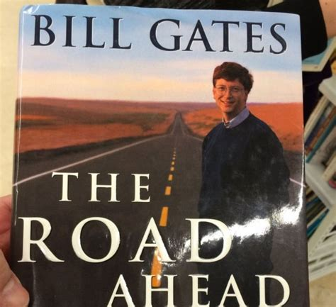 the biography of bill gates book back to the future dusting off bill gates the road ahead