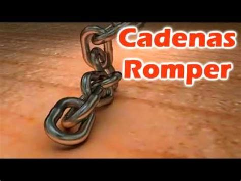 cadenas romper letra youtube cadenas romper break every chain christian josue con