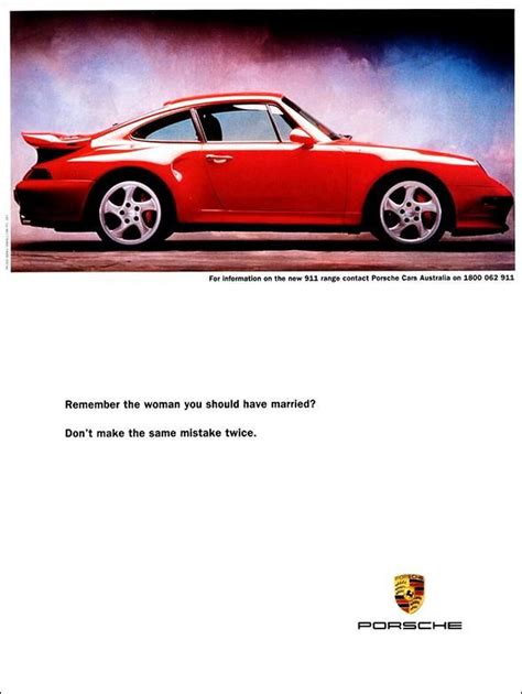 porsche ads remember the women you should have married porsche ads