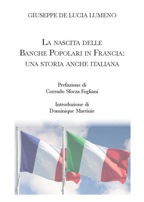 la nascita delle banche la nascita delle banche popolari in francia una storia