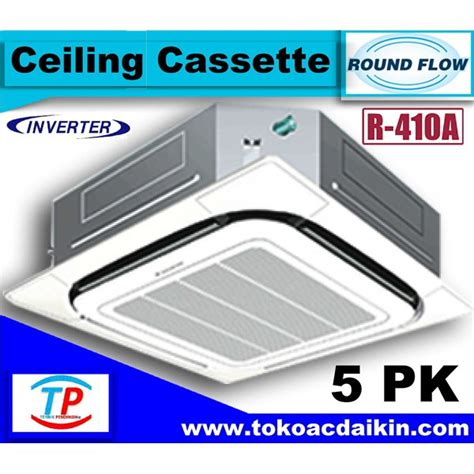 Ac Daikin Cassette 5 Pk jual ac 5 pk cassette flow daikin inverter