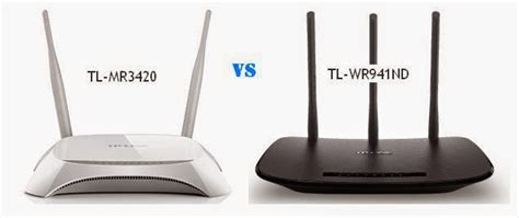 Router Wifi Paling Bagus bagus mana wifi ap router tp link tl mr3420 atau tp link tl wr941nd norisanto