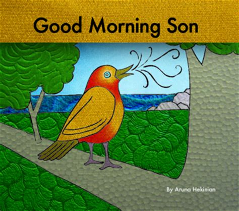 Good Morning Son Meme - good morning son by aruna hekinian children blurb books