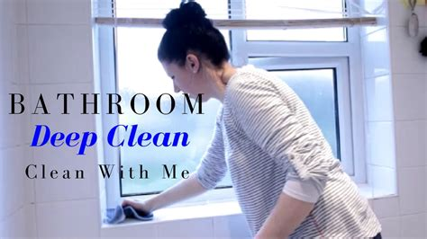 bathroom deep cleaning bathroom deep clean clean with me youtube