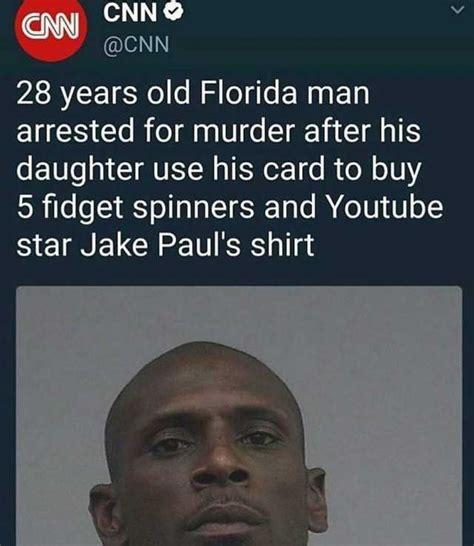 Florida Man Meme - dopl3r com memes cnn cnne cnn 28 years old florida