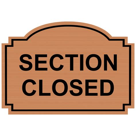 section closed sign section closed engraved sign egre 15783 blkoncpr customer