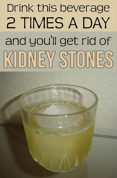 energy drink kidney stones drink this beverage two times a day and you ll get rid of