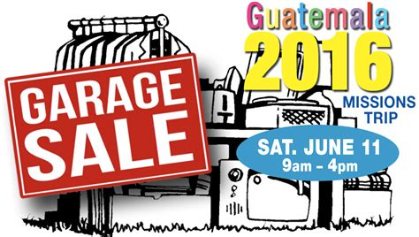 Second Garages Sale by Garage Sale For Guatemala Mission Trip
