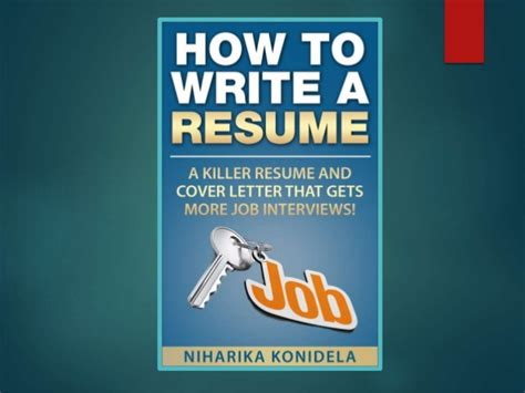 How To Write A Killer Resume And Cover Letter How To Write A Resume A Killer Resume And Cover Letter