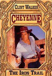 Blockers On 123movies Cheyenne Tv Series 1955 1963 Imdb