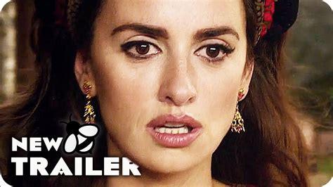 film queen of spain the queen of spain trailer 2017 pen 233 lope cruz movie