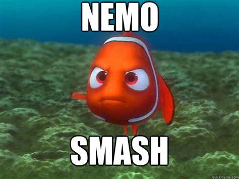 Nemo Meme - angry nemo memes quickmeme