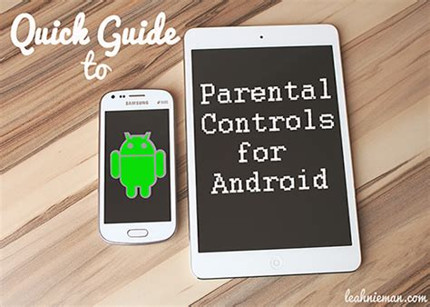 how to set parental controls on android tablet guide parental controls for android devices nieman
