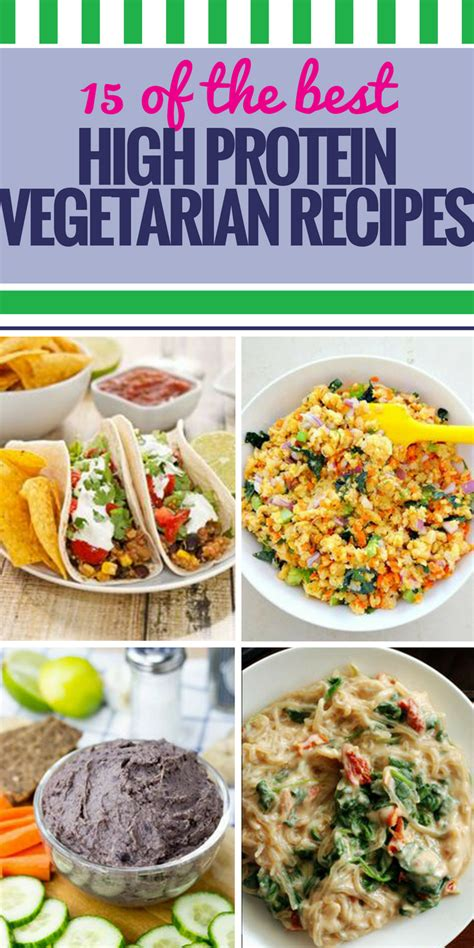 protein rich meals 15 high protein vegetarian recipes my and