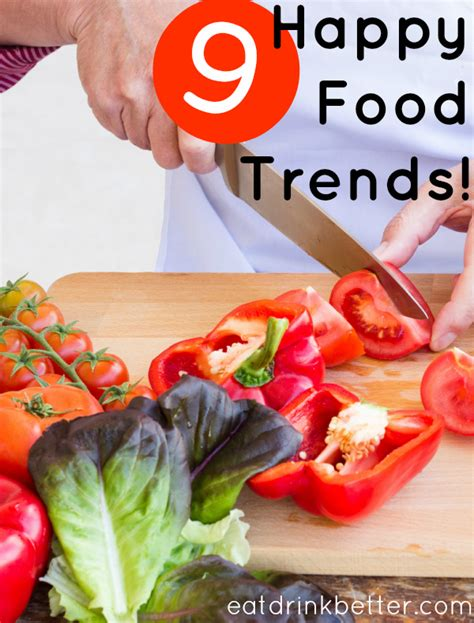 9 Foods To Make You Happy by 9 Food Trends That Make Us Happy