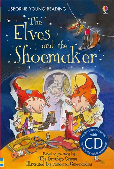 the shoemaker s a novel the elves and the shoemaker at usborne books at home