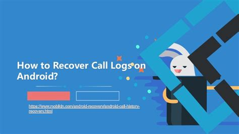 how to recover photos on android how to recover call logs on android