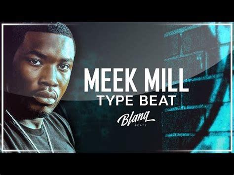 meek mill mp music 4 17 mb meek mill type beat monster download mp3