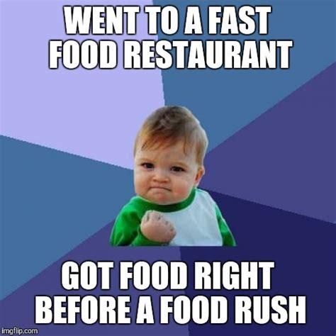 Fast Food Meme - fast food imgflip