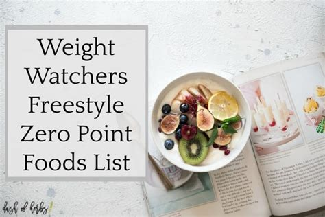 weight watchers freestyle cookbook 2018 the ultimate weight watchers freestyle cookbook the new effective way to lose fats enjoy healthy tasty clean recipes plus bundle bonus books weight watchers freestyle zero point foods list dash of