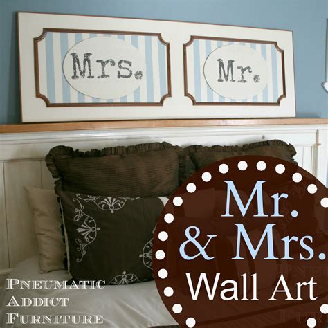 Mr And Mrs Wall Decor by Pneumatic Addict Mr Mrs Wall