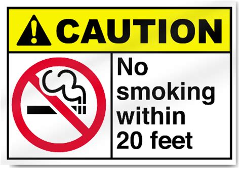 no smoking signs within 20 feet no smoking within 20 feet caution signs signstoyou com