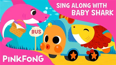 baby shark youtube pinkfong baby shark on the bus sing along with baby shark