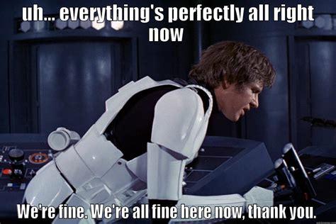 Han Solo Meme - han solo quickmeme