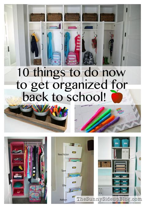 10 Things To Do To Get Ready For by 10 Things To Do Now To Get Organized For Back To School
