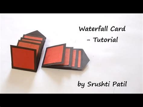 tutorial waterfall card how to make waterfall card tutorial by srushti patil