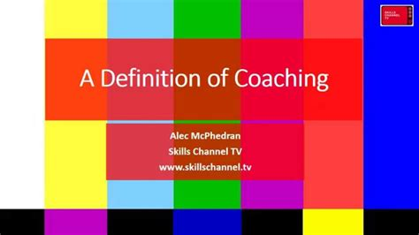 meaning of couching definition of coaching youtube