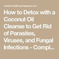Coconut And Radiation Detox by How To Detox With A Coconut Cleanse To Get Rid Of