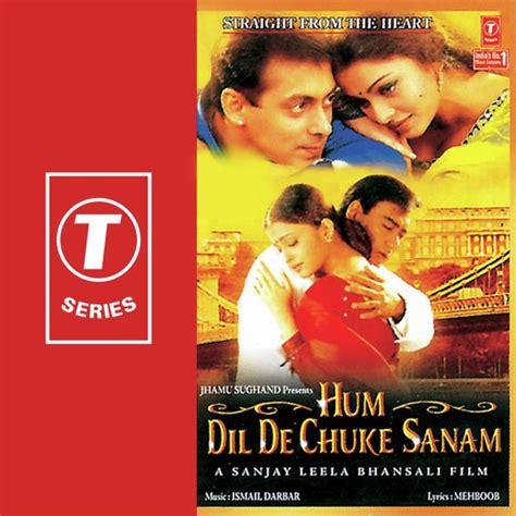 download mp3 from hum dil de chuke sanam hum dil de chuke sanam 1999 hindi movie mp3 songs