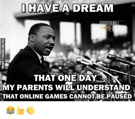 I Have A Dream Meme - 25 best memes about online gaming online gaming memes