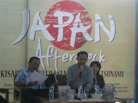 Buku The About Japan menghadiri peluncuran buku japan after shock catatan