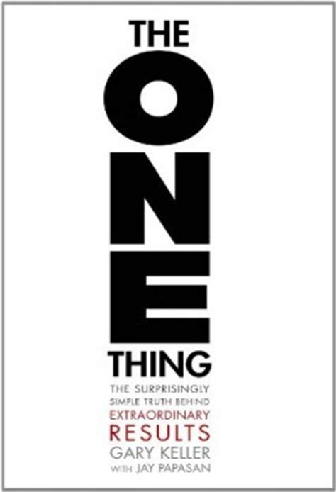 the one things books the one thing the surprisingly simple