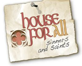 Who We Are House For All Sinners And Saints