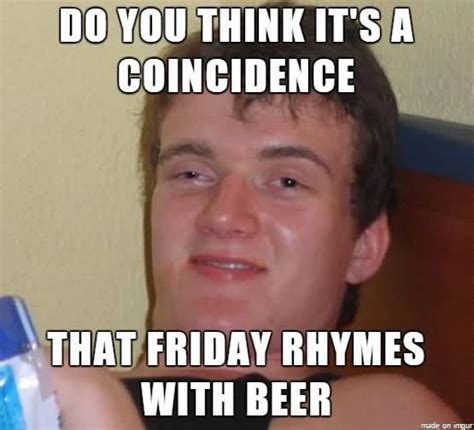 meme you what rhymes with friday photo