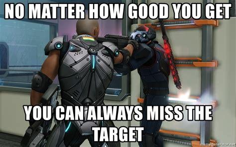 Xcom 2 Memes - no matter how good you get you can always miss the target xcom 2 aimming meme meme generator
